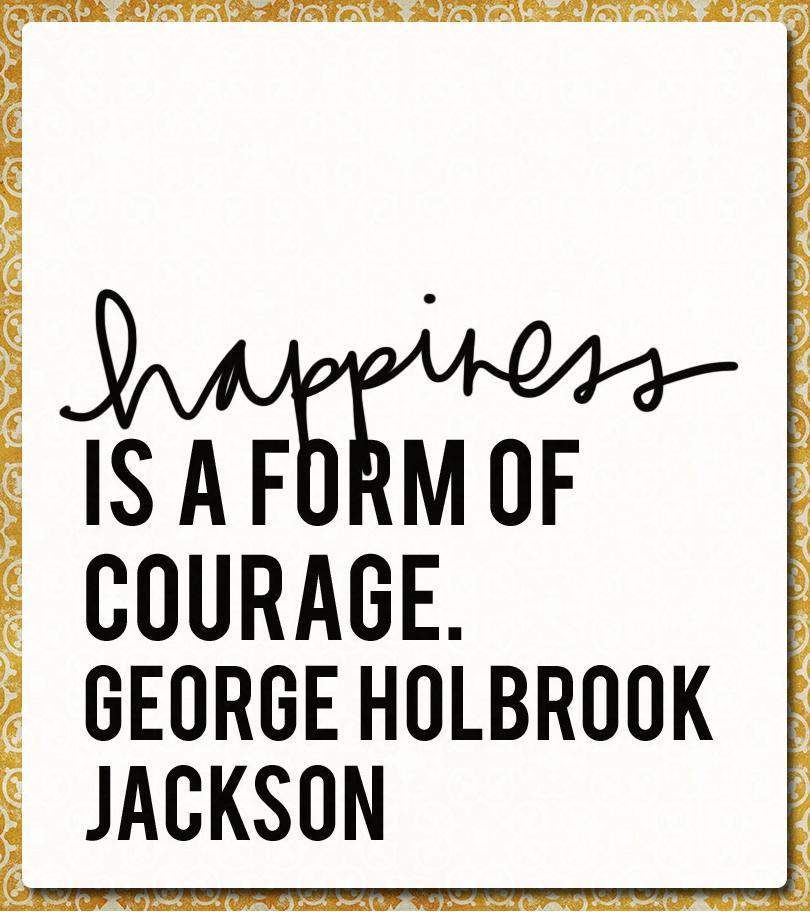 Quote of the Day: Hunt for Happiness Week