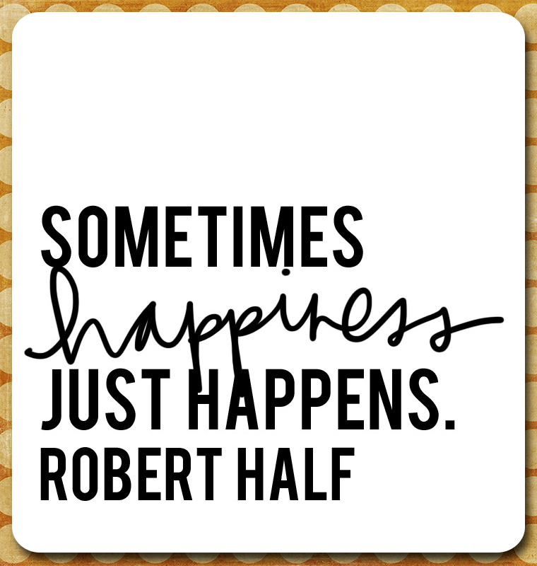 Quote of the Day: Hunt for Happiness Week Day 6